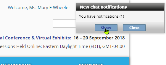 New Chat notification window, click show to accept.